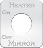 Kenworth Heated Mirror On/Off Switch Plate